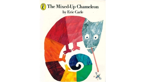 Thumbnail for entry The Mixed Up Chameleon by Eric Carle