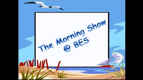 Thumbnail for entry The Morning Show @ BES - April 20, 2016
