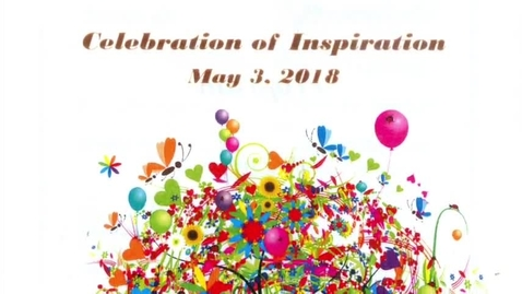 Thumbnail for entry Celebration of Inspiration 5-3-2018