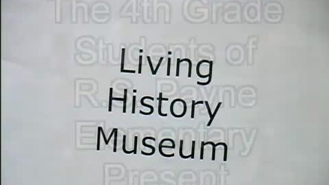 Thumbnail for entry Living History Museum