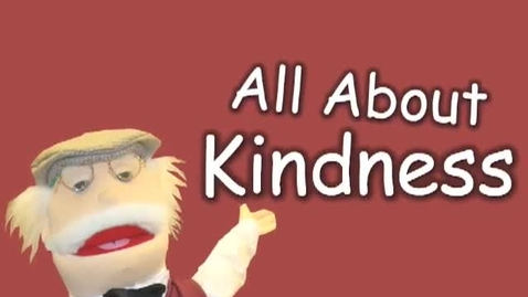 Thumbnail for entry All About Kindness-    Stories about showing kindness to others