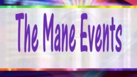 Thumbnail for entry The Mane Event December 11, 2014