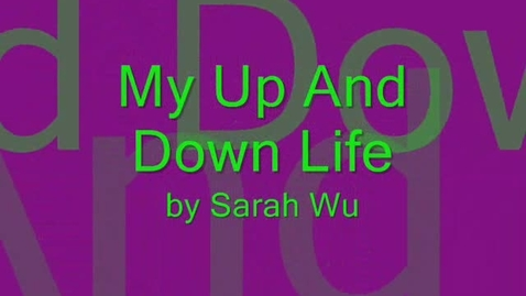Thumbnail for entry My Up And Down Life