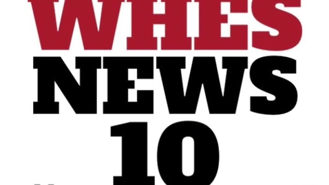 Thumbnail for entry WHES News 10-October 18, 2019