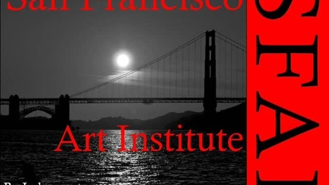 Thumbnail for entry San Francisco Art Institute Preview