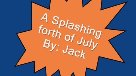 Thumbnail for entry A Splashing 4th of July