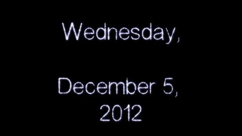 Thumbnail for entry Wednesday, December 5, 2012