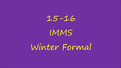 Thumbnail for entry 15-16 IMMS Winter Formal