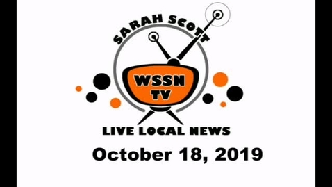 Thumbnail for entry WSSN News October 18, 2019