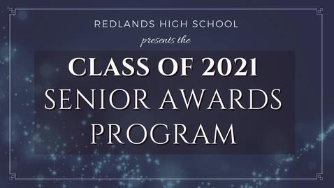 Thumbnail for entry 2021 Redlands High School Senior Awards Presentation