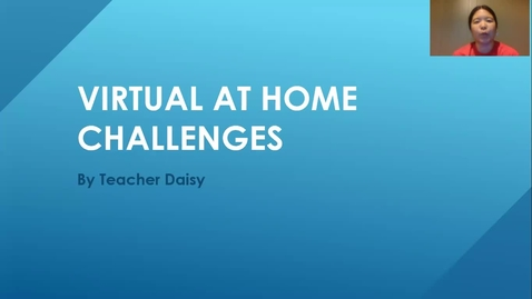 Thumbnail for entry Virtual at Home Challenges K-2