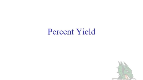 Thumbnail for entry Percent Yield