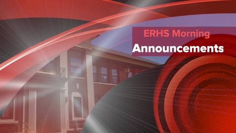 Thumbnail for entry ERHS Morning Announcements 11-6-20