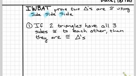 Thumbnail for entry Obj8c Congruent Triangles SAS