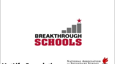 Thumbnail for entry 2010 MetLife/NASSP Breakthrough Schools