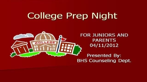Thumbnail for entry College Prep Night 2012