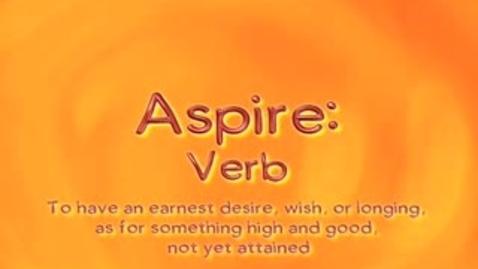 Thumbnail for entry aspire - BrainyFlix.com Vocab Contest