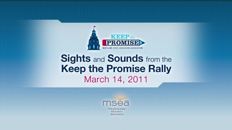 Thumbnail for entry Sights and Sounds from Maryland's Keep the Promise Rally