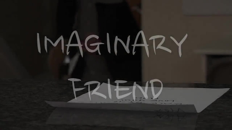 Thumbnail for entry Imaginary Friend