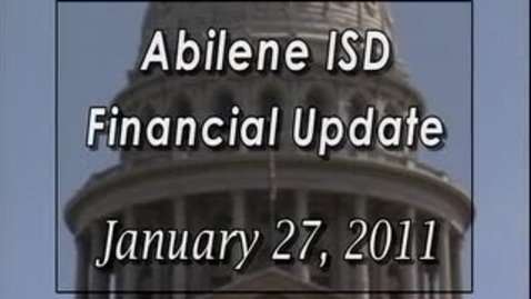 Thumbnail for entry Important Superintendent State and AbileneISD Financial Update