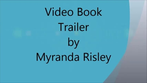 Thumbnail for entry Keeping the Moon by Dessen Video Book Trailer by Myranda RIsley
