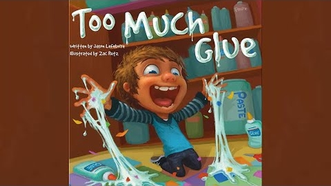 Thumbnail for entry Too Much Glue - kids books read aloud - stories read aloud - preschool books - kindergarten stories
