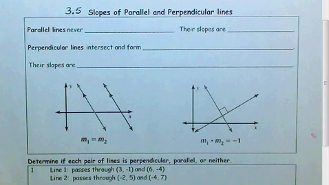 Thumbnail for entry 3.5 Parallel and Perpendicular Slopes