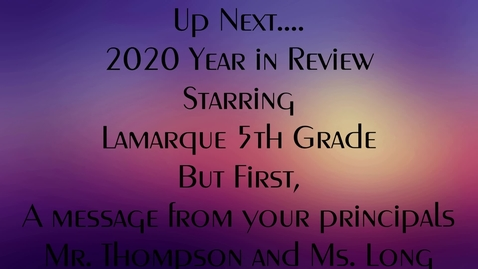 Thumbnail for entry Lamarque Elementary Class of 2020