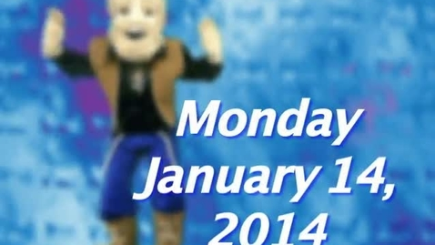 Thumbnail for entry Tuesday, January 14, 2014