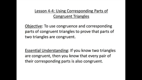 Thumbnail for entry Proving Parts of Triangles Congruent