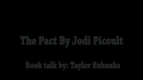 Thumbnail for entry The Pact by Jodi Picoult