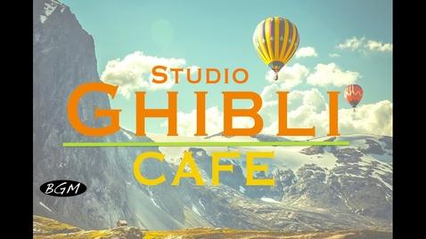 Thumbnail for entry Relaxing Jazz & Bossa Nova Music - Studio Ghibli Cover