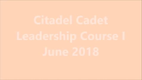 Thumbnail for entry Citadel AFJROTC CLC 1 2018 Week in Review