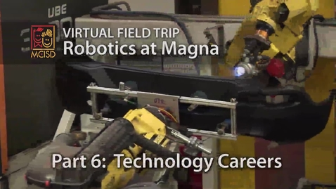 Thumbnail for entry Careers - Robotics Virtual Field Trip