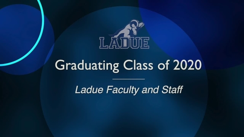 Thumbnail for entry Ladue High School 2020  Faculty and Staff Retirement Video
