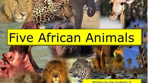 Thumbnail for entry Five African Animals by Mrs. Adair's Class