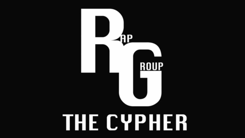 Thumbnail for entry The Cypher - RapGroup