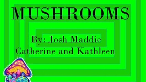 Thumbnail for entry Mushrooms