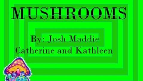 Thumbnail for entry Mushrooms