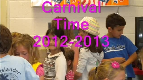Thumbnail for entry Carnival Time 2012-2013