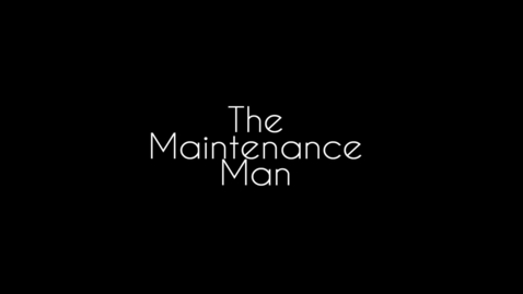 Thumbnail for entry Kerry Smith: The Maintenance Man
