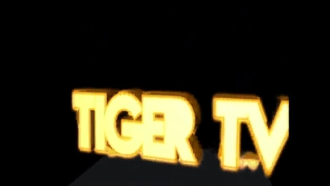 Thumbnail for entry Tiger TV Broadcast 7 Sep 30, 2013