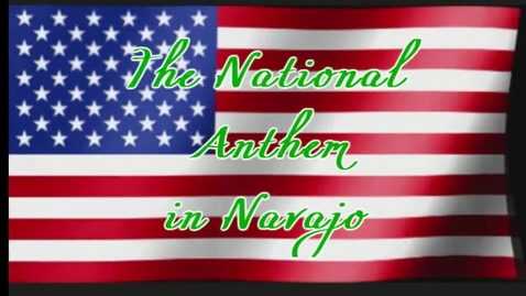 Thumbnail for entry National Anthem- In Navajo- LIVE cover!