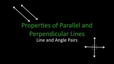 Thumbnail for entry 3.1.1 Lines and Angle Pairs