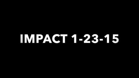 Thumbnail for entry IMPACT 1-23-15: The Javi