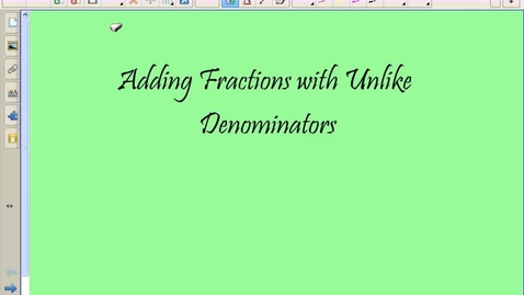 Thumbnail for entry Adding Unlike Fractions
