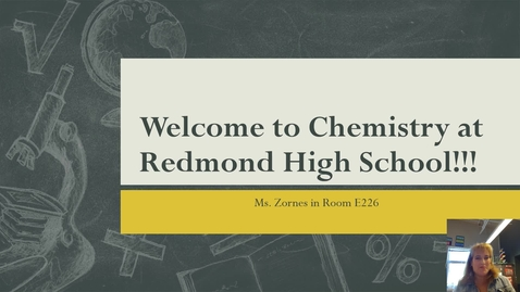 Thumbnail for entry Welcome to Chemistry at Redmond High School!!!