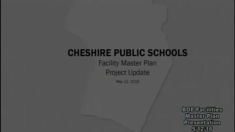 Thumbnail for entry CPS Facilities Master Plan Presentation 5-12-16