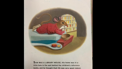 Thumbnail for entry Library Mouse read aloud
