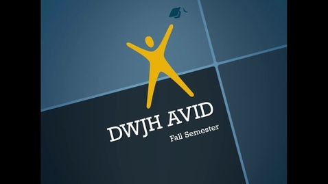 Thumbnail for entry DWJH AVID Fall Semester 2013